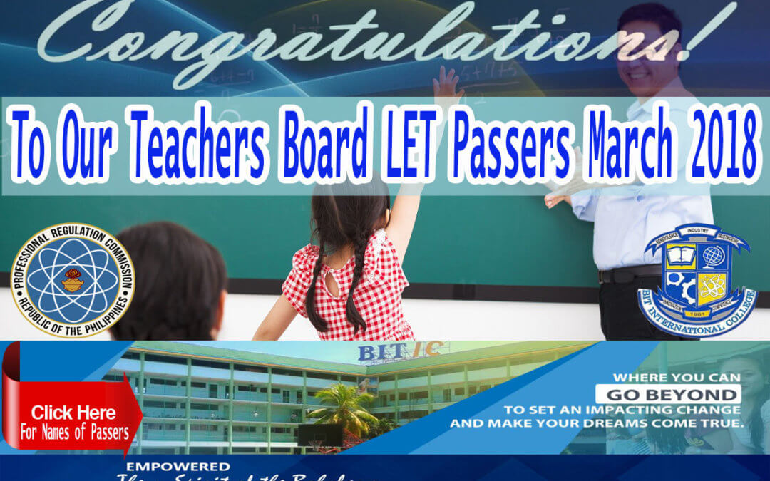 BIT IC Teacher's Board L.E.T. Passers March 2018